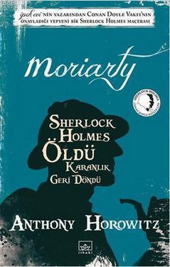 Moriarty - Sherlock Holmes Öldü; Karanlık Geri Döndü