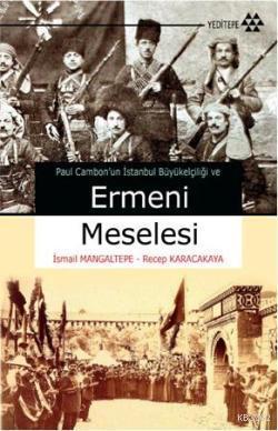 Ermeni Meselesi; Paul Cambomun İstanbul Büyükelçiliği