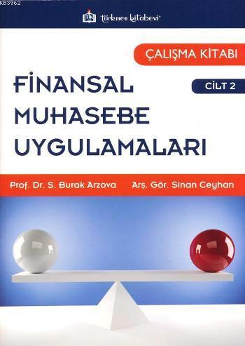 Finansal Muhasebe Uygulamaları Cilt 2