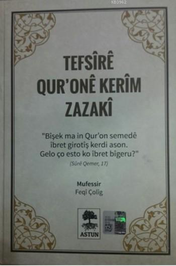 Tefsire Qur'One Kerim Zazaki (Ciltli)