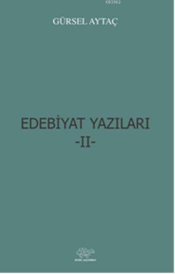 Edebiyat Yazıları-II