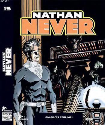 Nathan Never - 15; Babilin Esrarı - Gelecek Vizyonu - Günah Şehri