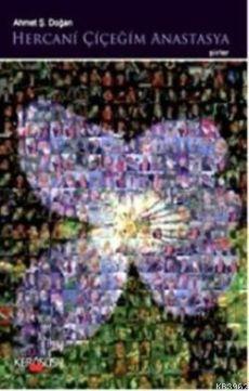 Hercani Çiçeğim Anastasya