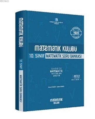 Matematik Kulübü 10. Sınıf Matematik Soru Bankası
