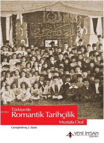 Türkiye'de Romantik Tarihçilik