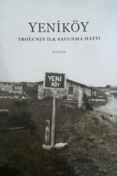 Yeniköy Troianın İlk Savunma Hattı