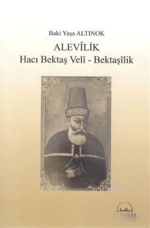 Alevilik; Hacı Bektaş Veli - Bektaşilik