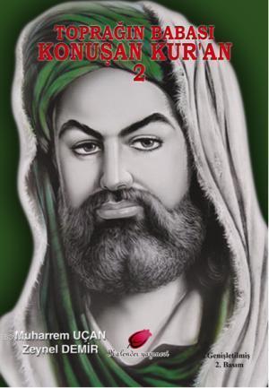 Konuşan Kur'an 2; Toprağın Babası