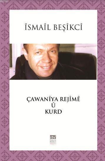 Çawaniya Rejimê û Kurd