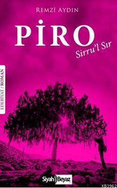 Piro; Sirru'l Sır