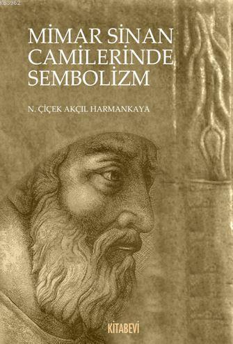Mimar Sinan Camilerinde Sembolizm