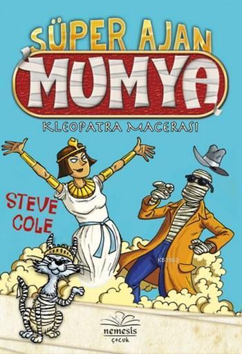 Süper Ajan Mumya; Kleopatra Macerası