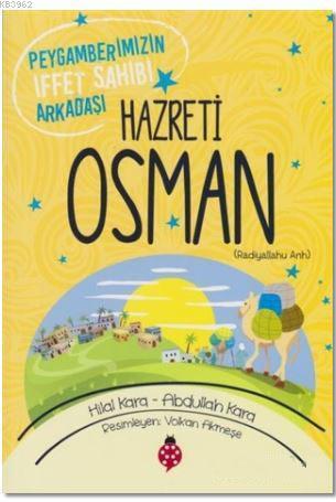 Hazreti Osman (r.a); Peygamberimizin İffet Sahibi Arkadaşı