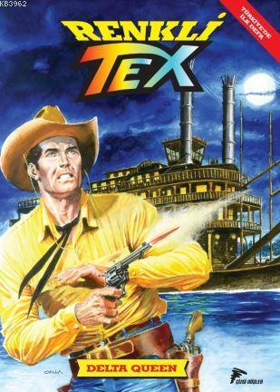 Renkli Tex 5: Delta Queen