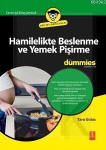 Hamilelikte Beslenme ve Yemek Pişirme