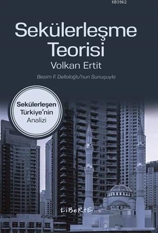 Sekülerleşme Teorisi; Sekülerleşen Türkiye'nin Analizi