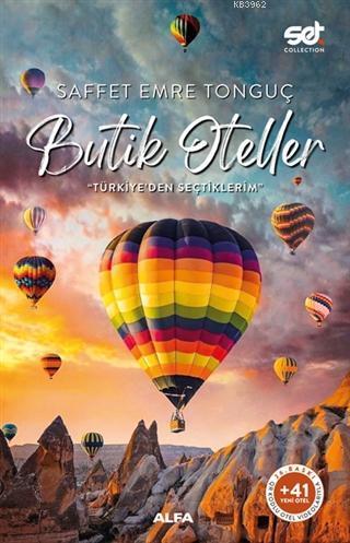 Butik Oteller - Türkiye'den Seçtiklerim; (Qr Kodlu Videolarıyla +41 Yeni Otel)