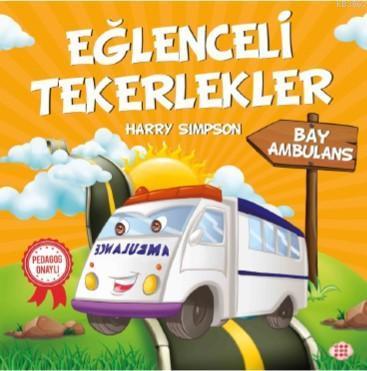 Eğlenceli Tekerlekler - Bay Ambulans