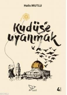 Kudüse Uyanmak