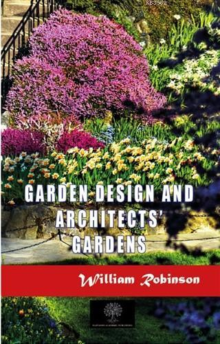 Garden Design and Architects' Gardens
