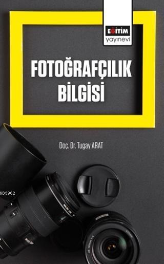 Fotoğrafçılık Bilgisi