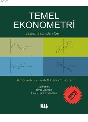 Temel Ekonometri; 5. Basımdan Çeviri (Ekonomik Baskı)