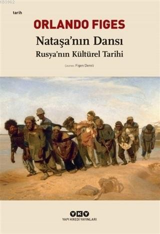 Nataşa'nın Dansı; Rusya'nın Kültürel Tarihi