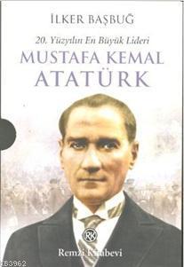 Mustafa Kemal Atatürk (2 Cilt); 20. Yüzyılın En Büyük Lideri