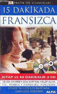 15 Dakikada Fransızca; (kitap ve 60 Dakikalık 2 Cd)