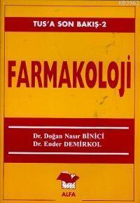 Farmakoloji (Tus'a Son Bakış 2)