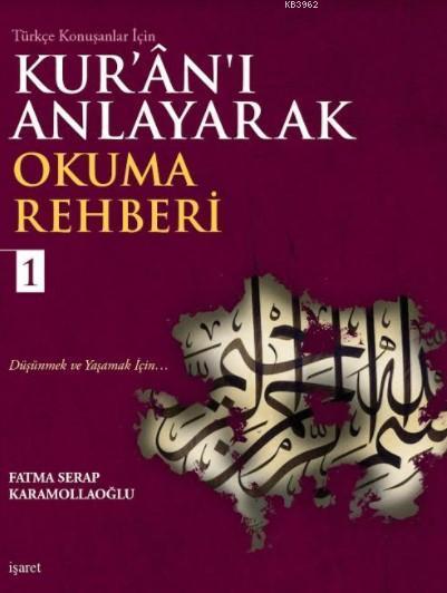 Kur'ân'ı Anlayarak Okuma Rehberi-1