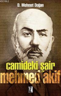 Câmideki Şair Mehmed Âkif