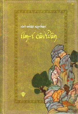 İlm-i Cavidan (Ciltli, Kuşe, Osmanlıca, Latince ve Türkçe)