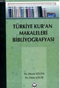 Türkiye Kur'an Makaleleri Bibliyografyası