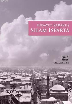 Sılam Isparta; TÜRKİYE'NİN KENTLERİ - 14