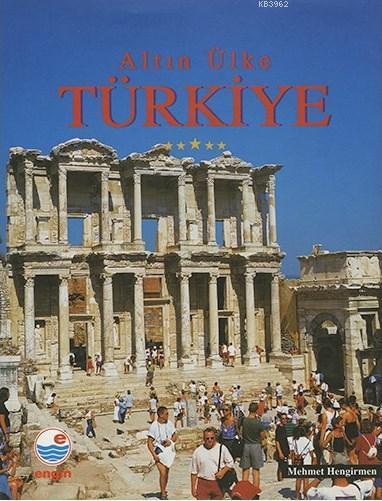 Altın Ülke Türkiye (Ciltli, Türkçe Prestij)
