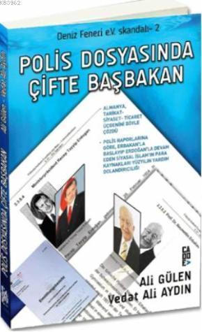 Polis Dosyasında Çifte Başbakan; Deniz Feneri eV Skandalı 2