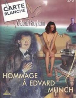 Hommage a Edvard Munch