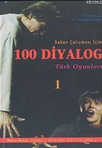 Sahne Çalışması İçin 100 Diyalog 1; Türk Oyunları