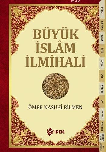 Büyük İslam İlmihali (Büyük Boy, 2. Hamur, Ciltli); Sadeleştirilmiş