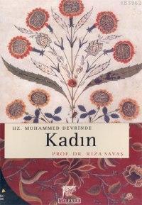 Hz. Muhammed Devrinde Kadın