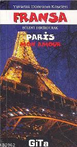 Yuvarlak Dünyanın Köşeleri 2| Fransa; Paris Mon Amour