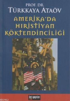 Amerika'da Hıristiyan Köktendinciliği