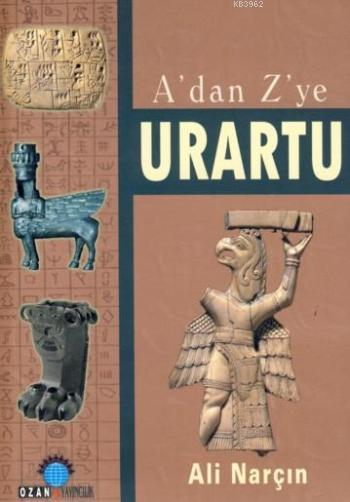 A'dan Z'ye Urartu