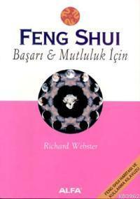 Feng Shui Başarı & Mutluluk İçin