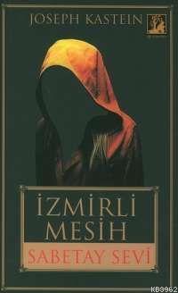 İzmirli Mesih; Sabetay Sevi