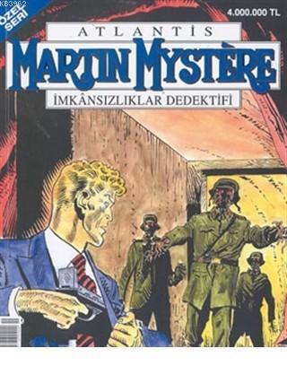 Martin Mystere İmkansızlıklar Dedektifi Özel Sayı: 19 Son Silah