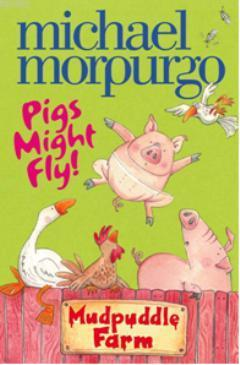 Pigs Might Fly (Mudpuddle Farm)