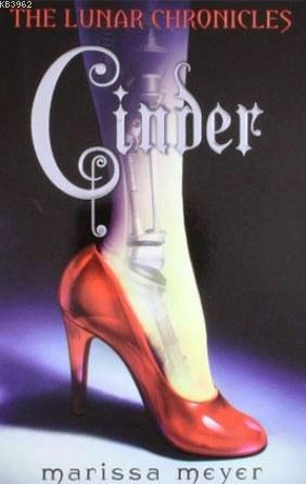 The Lunar Chronicles: Cinder: 1