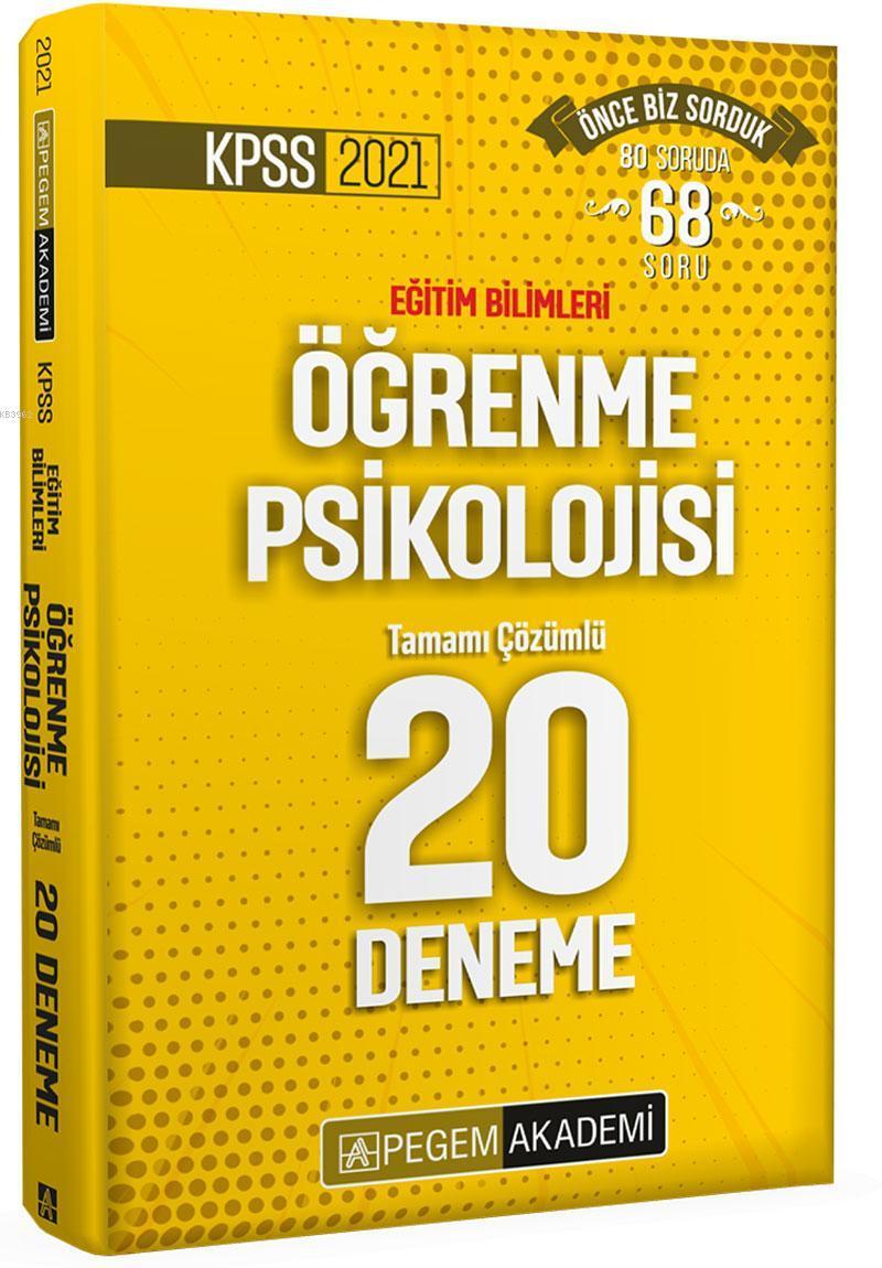 2021 KPSS Eğitim Bilimleri Öğrenme Psikolojisi Tamamı Çözümlü 20 Deneme